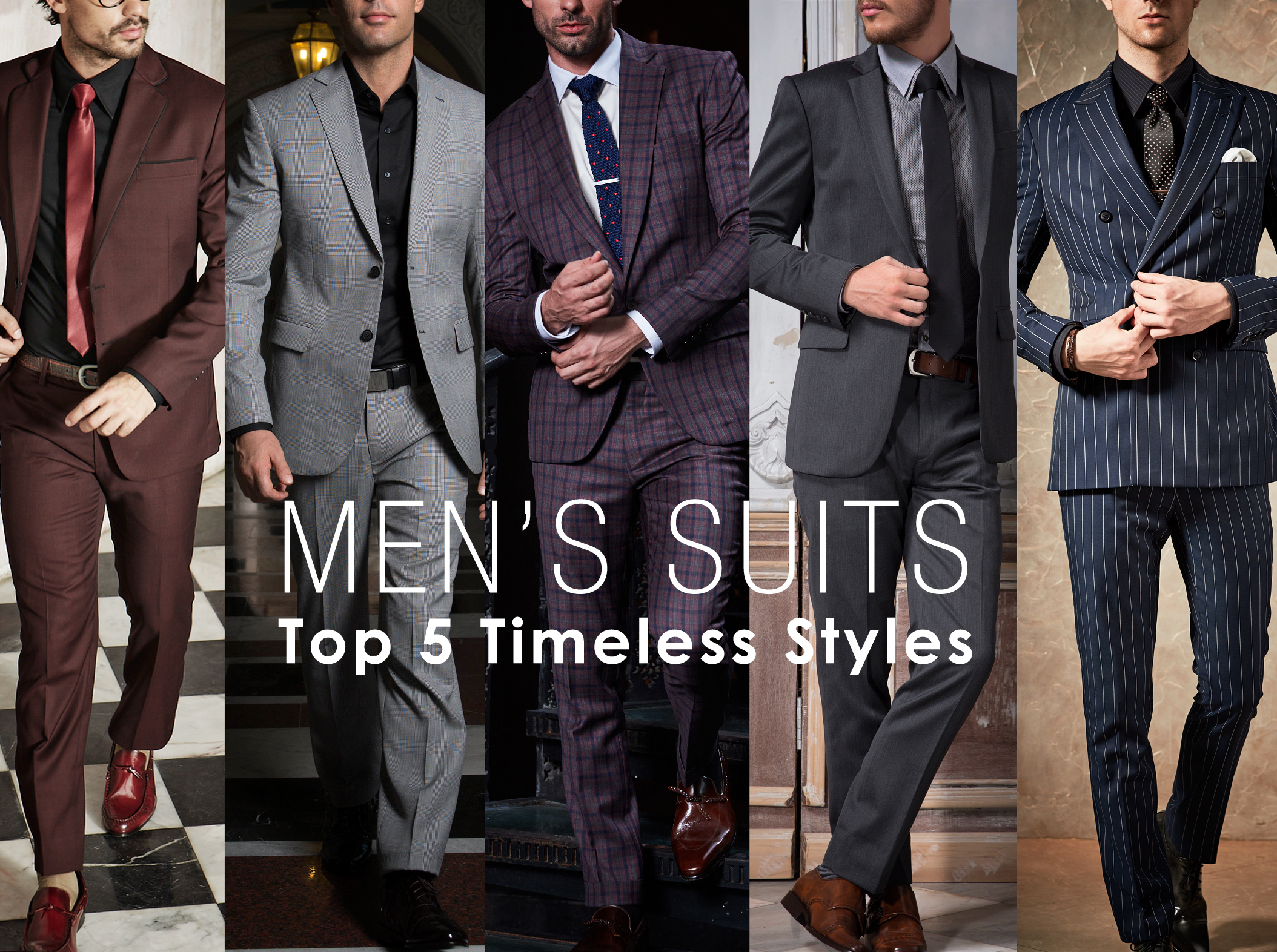 Men's Suits – Top 5 Timeless Styles
